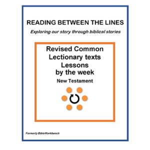 Reading Between The Lines - Weekly - New Testament