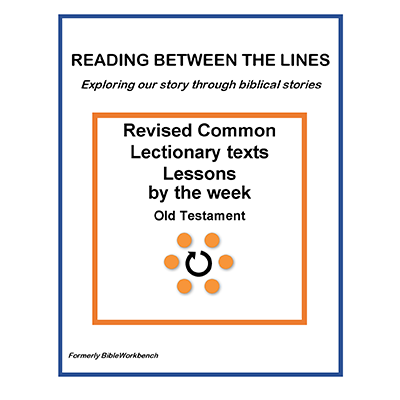 Reading Between The Lines - Weekly -Old Testament